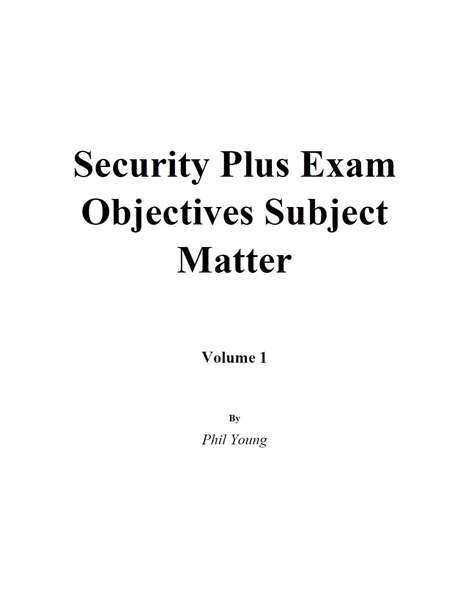 Security Plus Exam Objectives Subject Ma... by Young, Phil