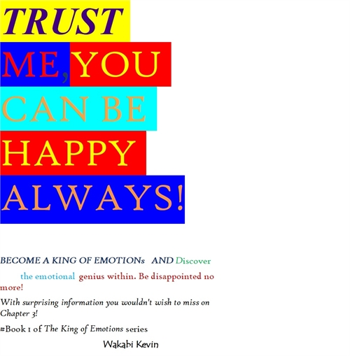 Trust Me You Can Be Happy Always. : Disc... by Abel, Wakabi, Kevin