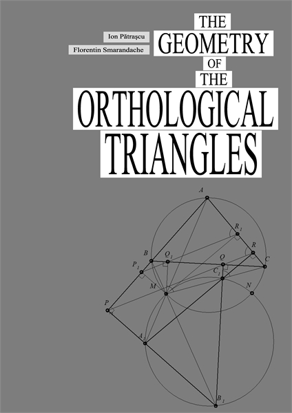 The Geometry of The Orthological Triangl... by Patrascu, Ion