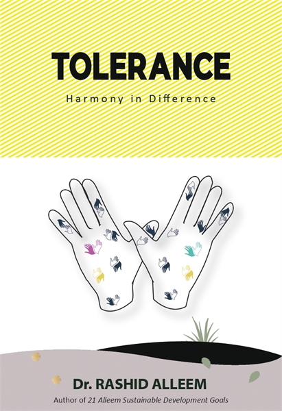 Tolerance : Harmony in Difference by Alleem,  Rashid, Dr.