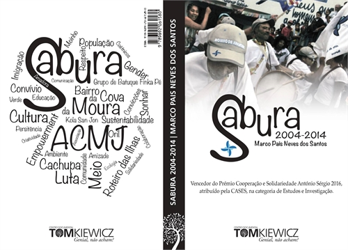 Sabura 2004-2014 by dos Santos, Marco Pais, Neves, Ph.D.