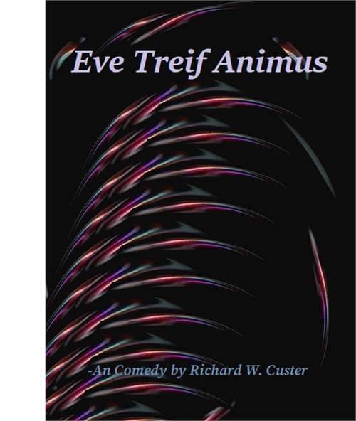Eve Treif Animus Volume 1 by Custer, Richard, Ward, Hon.