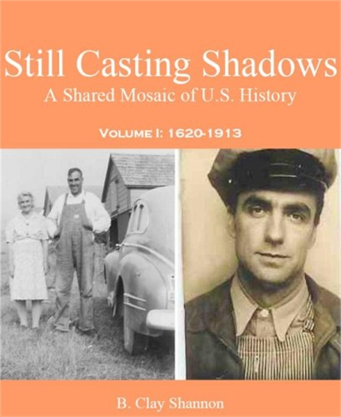 Still Casting Shadows : A Shared Mosaic ... by Shannon, B., Clay