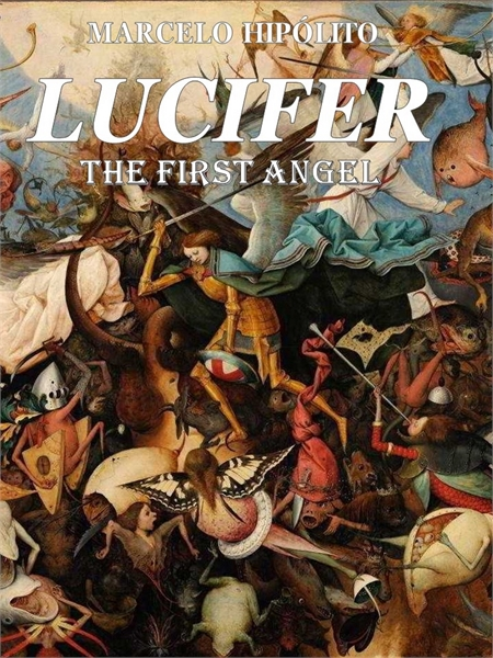 Lucifer - The First Angel by Hipolito, Marcelo