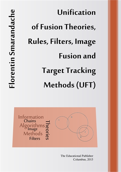 Unification of Fusion Theories, Rules, F... by Smarandache, Florentin