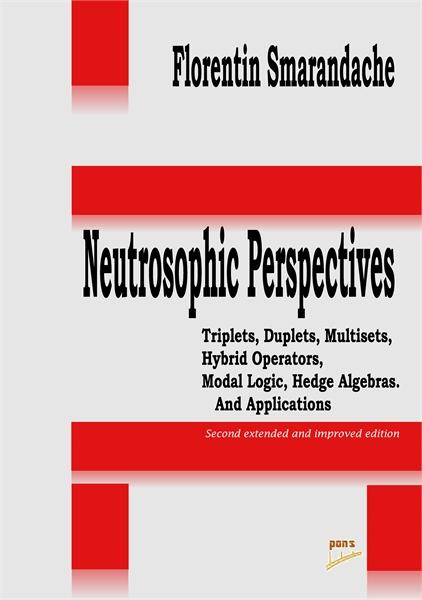 Neutrosophic Perspectives: Triplets, Dup... by Smarandache, Florentin