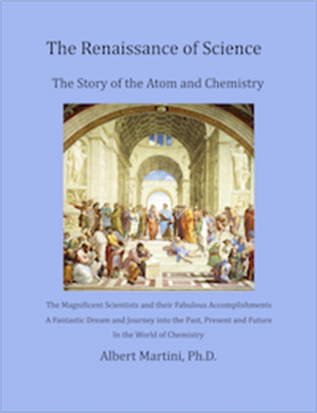 The Renaissance of Science : The Story o... by Martini, Albert, Ph.D.