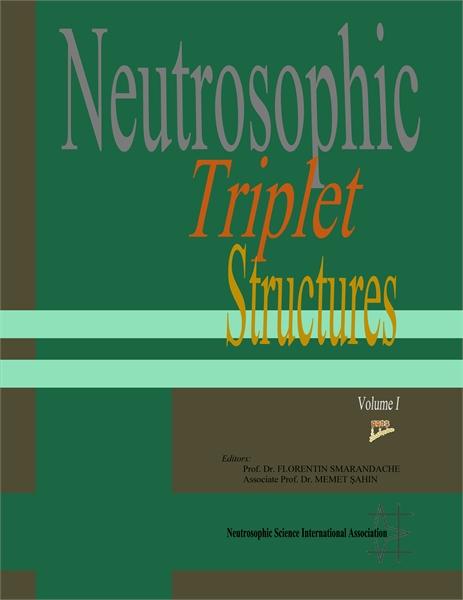 Neutrosophic Triplet Structures. First V... by Smarandache, Florentin