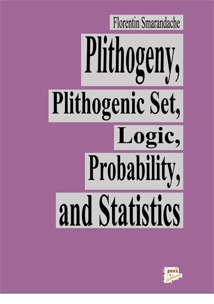 Plithogeny, Plithogenic Set, Logic, Prob... by Smarandache, Florentin