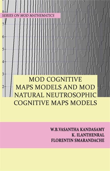 MOD Cognitive Maps Models and MOD Natura... by Kandasamy, W. B. Vasantha