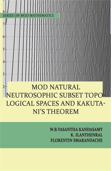 MOD Natural Neutrosophic Subset Topologi... by Kandasamy, W. B. Vasantha