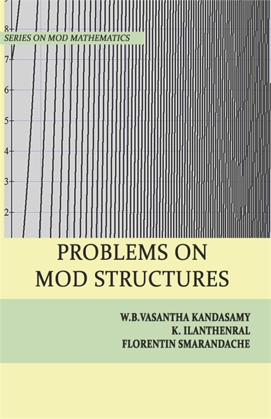 Problems on MOD Structures by Kandasamy, W. B. Vasantha