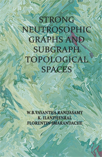 Strong Neutrosophic Graphs and Subgraph ... by Kandasamy, W. B. Vasantha
