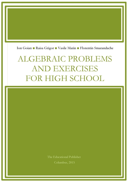 Algebraic Problems and Exercises for Hig... by Goian, Ion