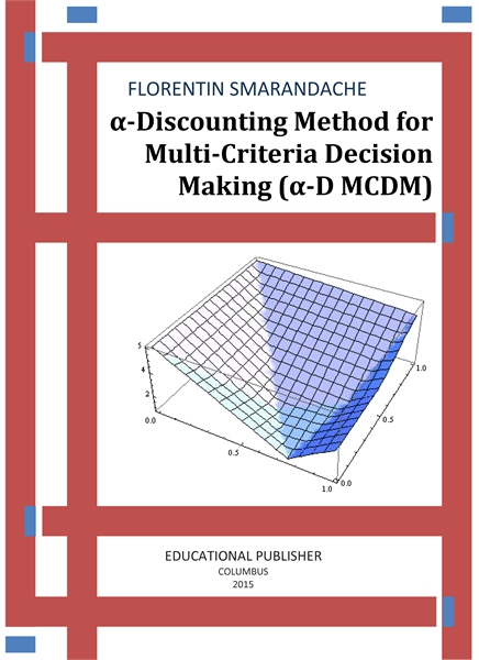 α-Discounting Method for Multi-Criteria ... by Smarandache, Florentin
