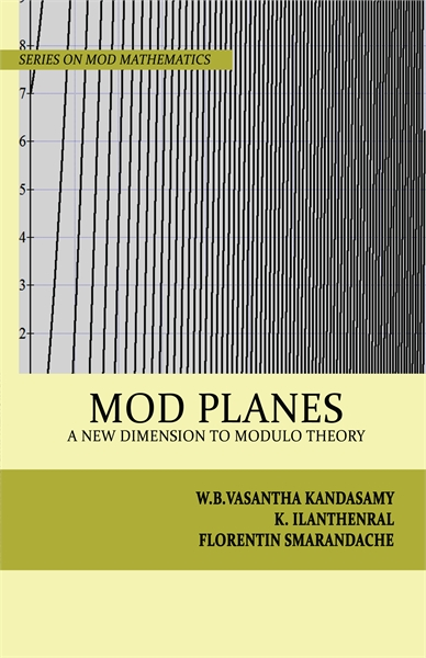 MOD Planes: A New Dimension to Modulo Th... by Kandasamy, W. B. Vasantha