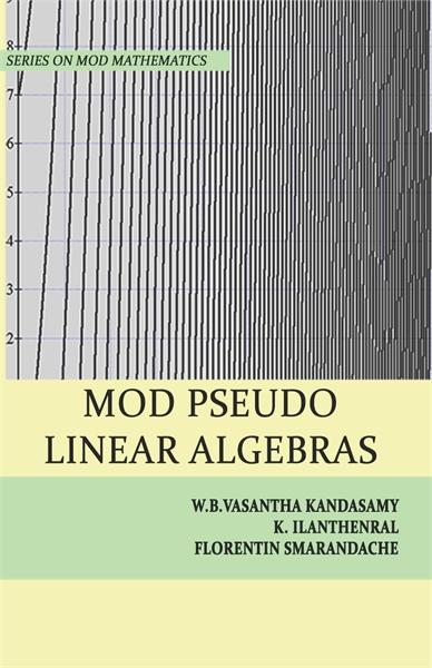 MOD Pseudo Linear Algebras by Kandasamy, W. B. Vasantha