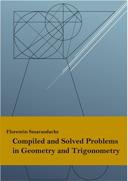 255 Compiled and Solved Problems in Geom... by Smarandache, Florentin