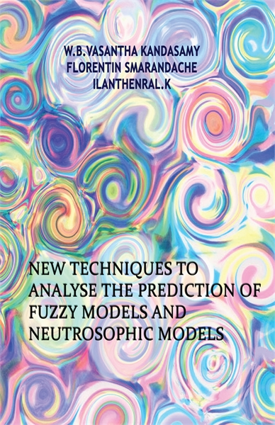 New Techniques to Analyse the Prediction... by Kandasamy, W. B. Vasantha