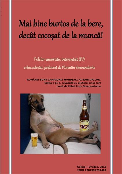 Mai bine burtos de la bere, decât cocoșa... by Smarandache, Florentin