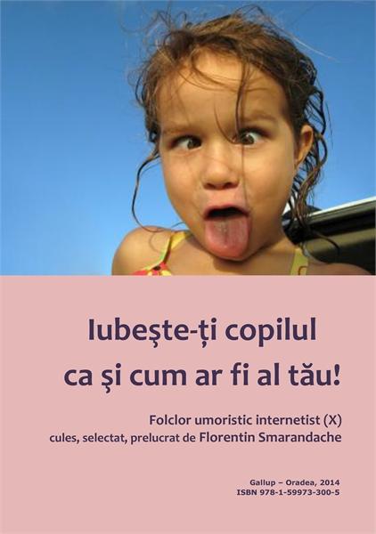 Iubește-ți copilul ca și cum ar fi al tă... by Smarandache, Florentin