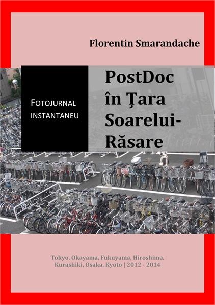 PostDoc în Ţara Soarelui-Răsare. Fotojur... by Smarandache, Florentin
