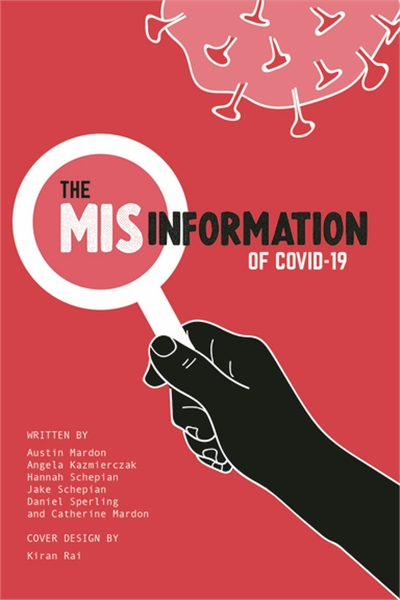 The Misinformation of COVID-19 by Mardon, Austin
