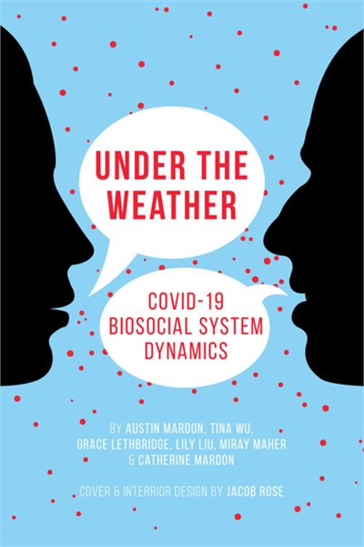 Under the Weather: COVID-19 Biosocial Sy... by Mardon, Austin