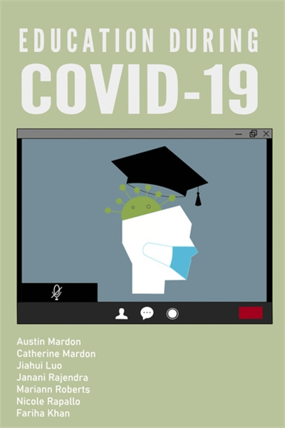 Education during COVID-19 by Mardon, Austin