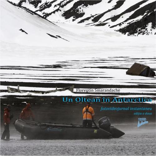 Un Oltean în Antarctica. Fotojurnal inst... by Smarandache, Florentin