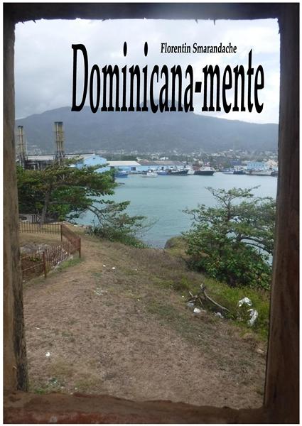 Dominicana-mente. Fotovideojurnal instan... by Smarandache, Florentin