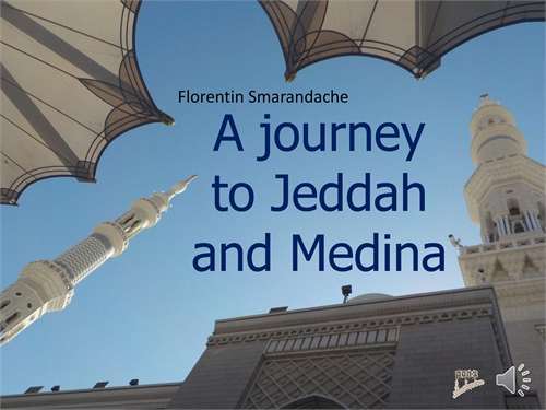A journey to Jeddah and Medina. A photoa... by Smarandache, Florentin