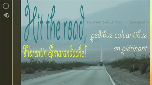 Hit the road, Florentin Smarandache! Ped... by Smarandache, Florentin