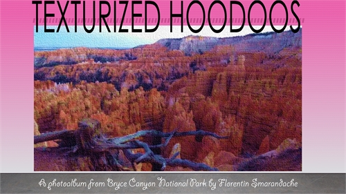 Texturized Hoodoos. A photoalbum from Br... by Smarandache, Florentin