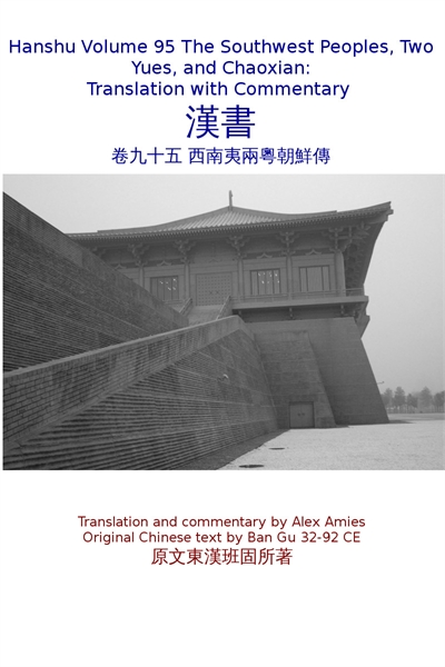 Hanshu Volume 95 The Southwest Peoples, ... by Amies, Alex