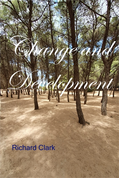 Change and Development by Clark, Richard