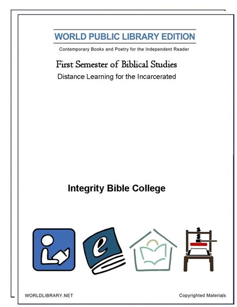 First Semester of Biblical Studies : Dis... by College, Integrity, Bible
