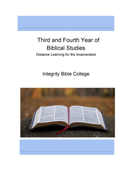 Third and Fourth Year of Biblical Studie... by College, Integrity, Bible