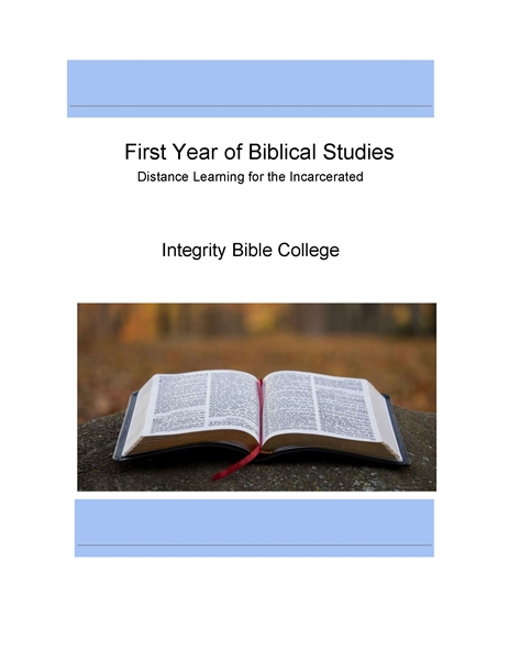 First Year of Biblical Studies : Distanc... by College, Integrity, Bible