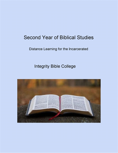 Second Year of Biblical Studies : Distan... by College, Integrity, Bible