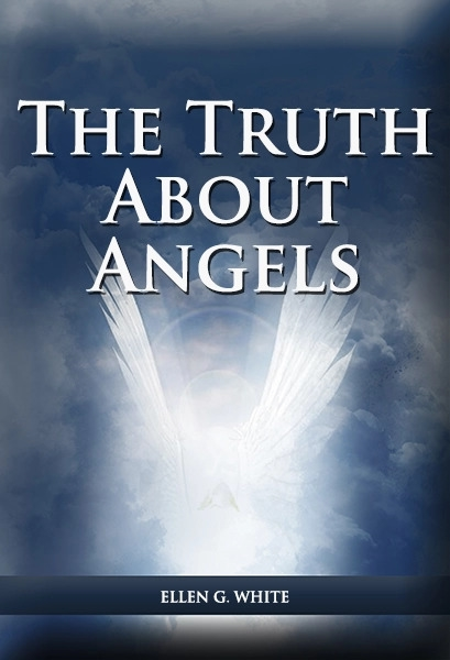 The Truth about Angels Volume 1 by White, Ellen , Gould