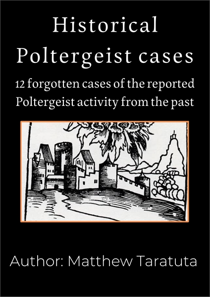 Historical Poltergeist cases : 12 forgot... by Taratuta, Matthew