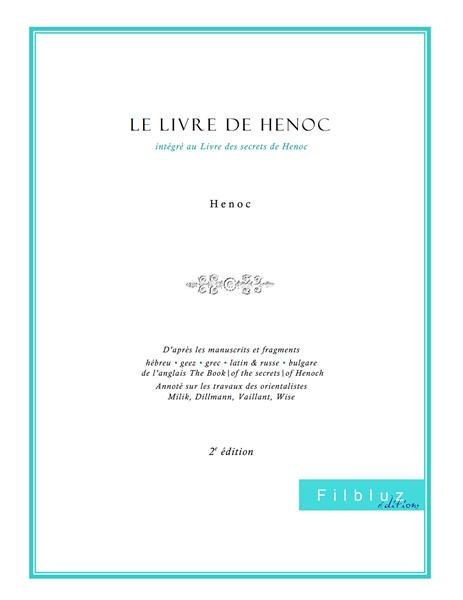Le livre de Henoc Volume 2e édition by le scribe du jugement, Henoc