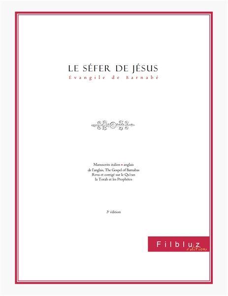 Le sefer de Jésus ou évangile de Barnabé by Barnabé, Barnabé
