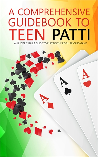 A Comprehensive Guide To Teen Patti : An... by Shrivastava, Anshal