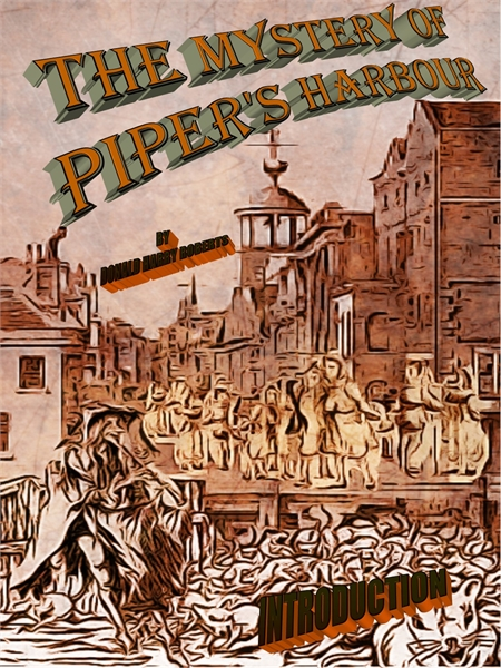 The Mystery Of Piper's Harbour : Introdu... by Roberts, Donald, Harry