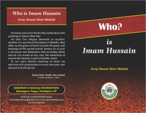 Who is Imam Hussain? by Misbahi, Seraj Ahmad