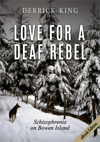 Love for a Deaf Rebel (eBook Edition) by King, Derrick