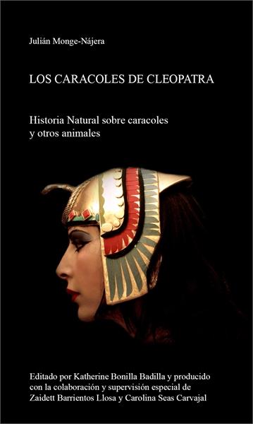 LOS CARACOLES DE CLEOPATRA: Historia Nat... by Monge-Nájera, Julián, Sr.