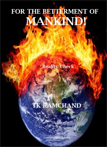 For the  Betterment of Mankind by Ramchand, TK